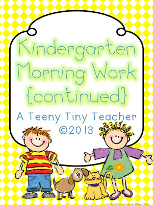 Kindergarten Morning Work {Continued}