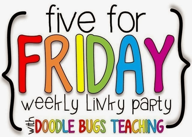 Five for Friday (with a Freebie)